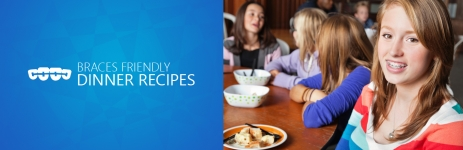 Healthy Braces Friendly Recipes for Your Child